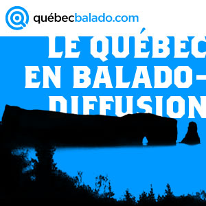Le Qubec en Baladodiffusion